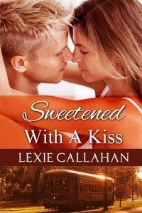 Sweetened with a Kiss